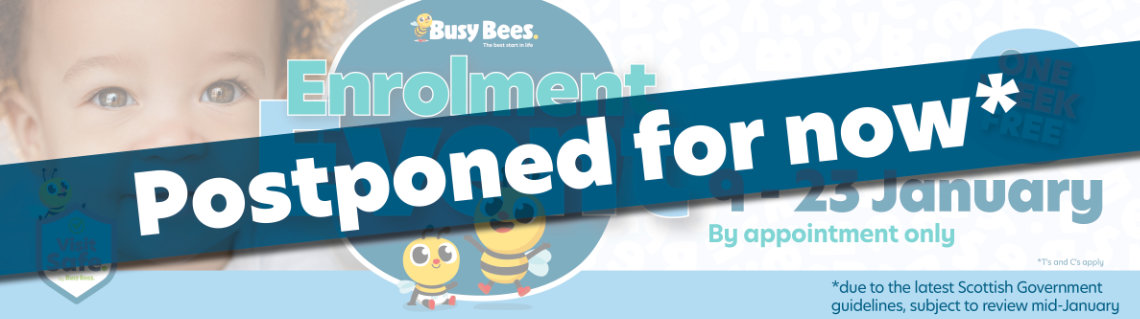 Busy Bees Enrolment Event Postponed